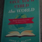 Give Your Child the World (giveaway)